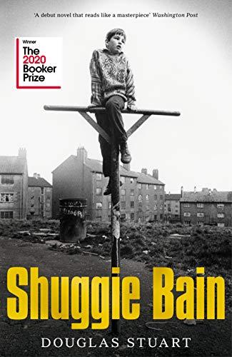 Buchseite und Rezensionen zu 'Shuggie Bain: Shortlisted for the Booker Prize 2020' von Douglas Stuart
