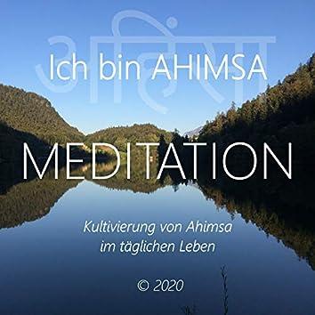 Ich bin Ahimsa (Kultivierung von Ahimsa im täglichen Leben)