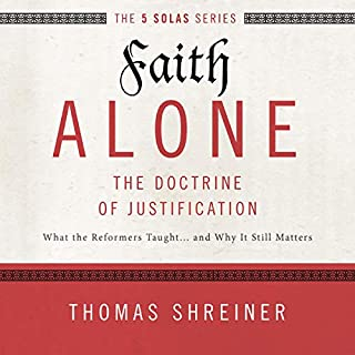 Faith Alone: Audio Lectures cover art