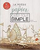 La Poésie de Papier, C'est Tout Simple