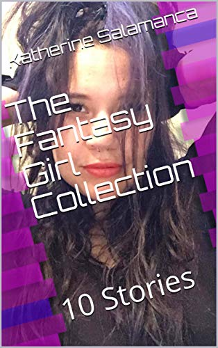 The Fantasy Girl Collection: 10 Stories (Pink Cloud 9 Book 2) (English Edition)