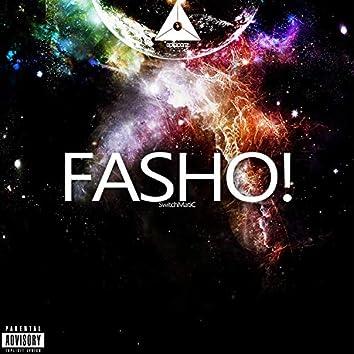 Fasho!