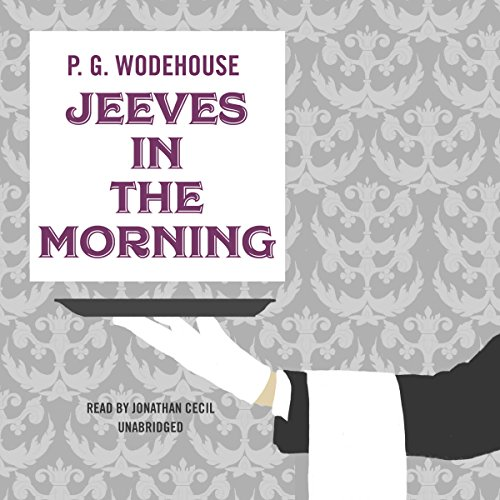 Jeeves in the Morning audiobook cover art
