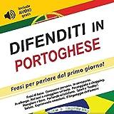 Difenditi in Portoghese: Frasi per parlare dal primo giorno! (include audio gratis)