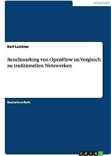 Benchmarking Von Openflow Im Vergleich Zu Traditionellen Netzwerken