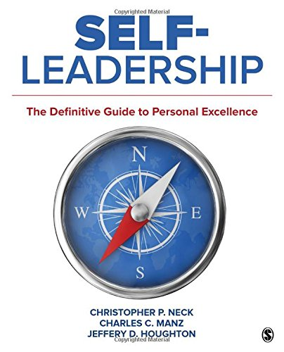 Self-Leadership: The Definitive Guide to Personal Excellence