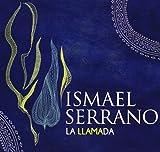 Songtexte von Ismael Serrano - La llamada