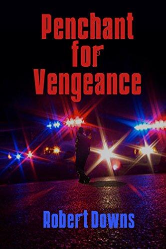 Penchant for Vengeance (English Edition)