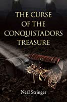The Curse of the Conquistadors Treasure