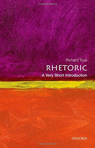 Rhetoric: A Very Short Introduction (Very Short Introductions)