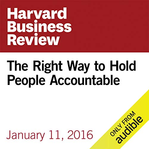The Right Way to Hold People Accountable copertina