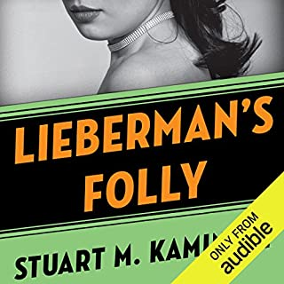 Lieberman's Folly     The Abe Lieberman Mysteries, Book 1              By:                                                                                                                                 Stuart M. Kaminsky                               Narrated by:                                                                                                                                 Richard Ferrone                      Length: 7 hrs and 44 mins     180 ratings     Overall 3.9