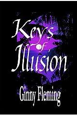 Keys of Illusion Kindle Edition