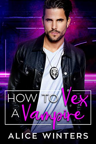 How to Vex a Vampire (VRC: Vampire Related Crimes Book 1)