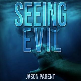 Seeing Evil audiobook cover art