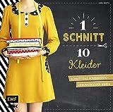 Ein Schnitt – zehn Kleider: Schnittteile kombinieren   Lieblingskleider nähen