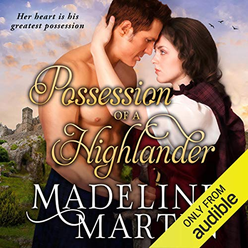 Possession of a Highlander Audiobook By Madeline Martin cover art