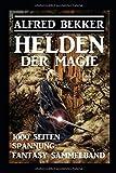 Helden der Magie: Fantasy Sammelband (German Edition)