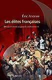 Les élites françaises: Des Lumières au grand confinement
