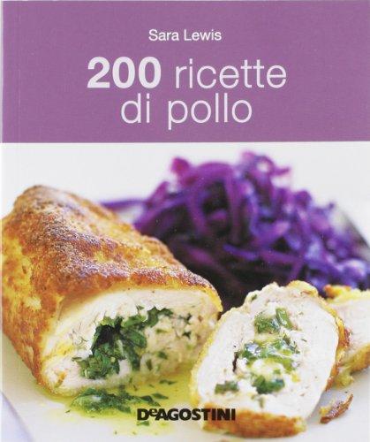 200 ricette di pollo