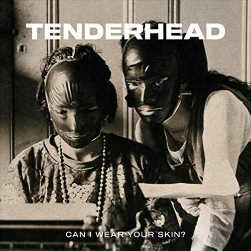 Tenderhead