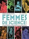 Femmes de science. À la rencontre de 14 chercheuses d'hier et d'aujourd'hui par Kremer-Lecointre