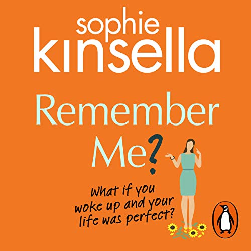 Remember Me?                   By:                                                                                                                                 Sophie Kinsella                               Narrated by:                                                                                                                                 Sally Phillips                      Length: 3 hrs and 14 mins     154 ratings     Overall 4.1