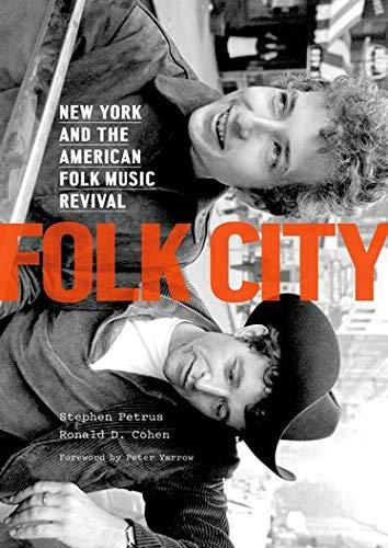 Folk City: New York and the Amer...