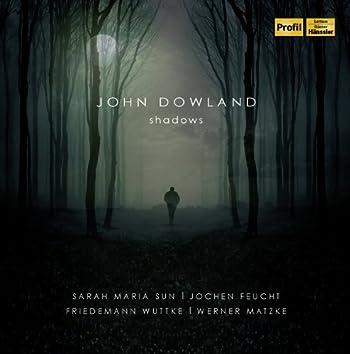 Dowland: Shadows