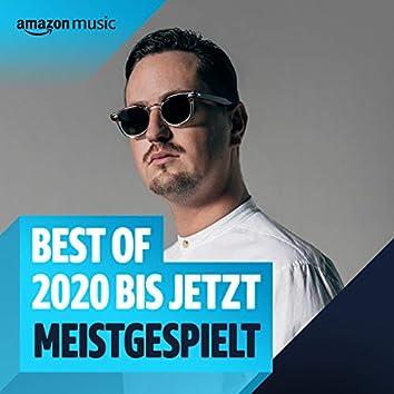 Best of 2020 - Bis Jetzt: Meistgespielt