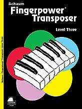 Fingerpower Transposer: Level 3 Early Intermediate Level (Schaum Publications Fingerpower(R))