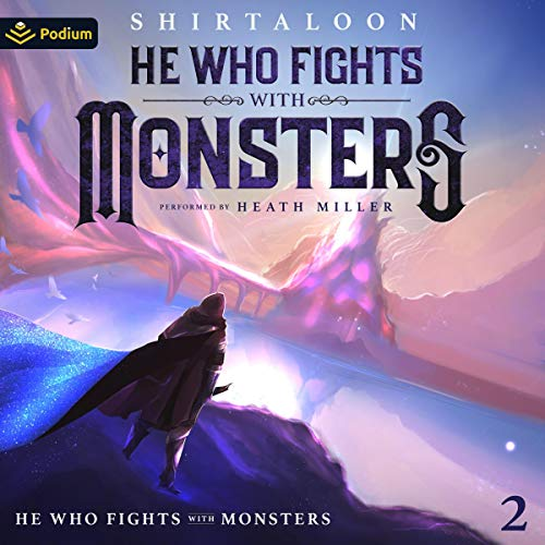 He Who Fights with Monsters 2: A LitRPG Adventure cover art