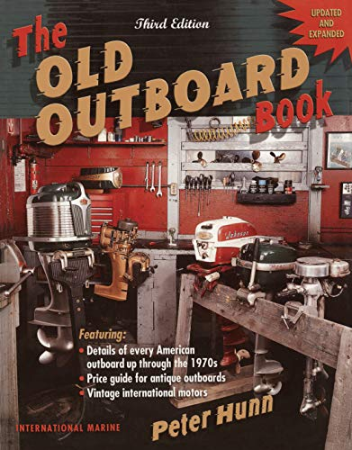 The Old Outboard Book (English Edition)