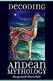 Decoding Andean Mythology