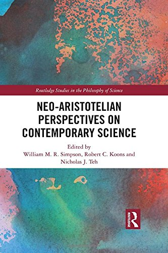 Image OfNeo-Aristotelian Perspectives On Contemporary Science (Routledge Studies In The Philosophy Of Science)
