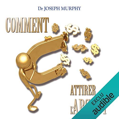 Comment attirer l'argent audiobook cover art