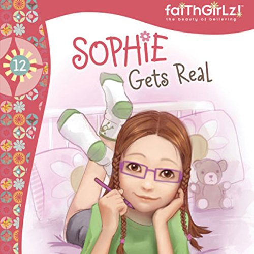 Sophie Gets Real audiobook cover art
