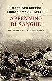 Appennino di sangue: Tre casi per il maresciallo Santovito (Oscar bestsellers Vol. 2144)...
