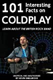 101 Interesting Facts on Coldplay (English Edition)