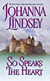 So Speaks the Heart (Avon Historical Romance)
