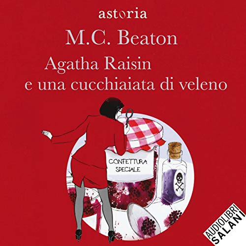 Agatha Raisin e una cucchiaiata di veleno copertina
