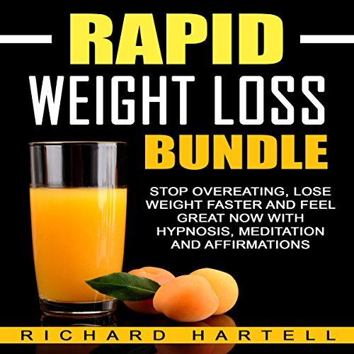 Rapid Weight Loss Bundle     Stop Overeating, Lose Weight Faster and Feel Great Now with Hypnosis, Meditation and Affirmations              By:                                                                                                                                 Richard Hartell                               Narrated by:                                                                                                                                 InnerPeace Productions                      Length: 2 hrs and 31 mins     1 rating     Overall 4.0