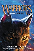 Warriors #2: Fire and Ice (Warriors: The Prophecies Begin, 2)
