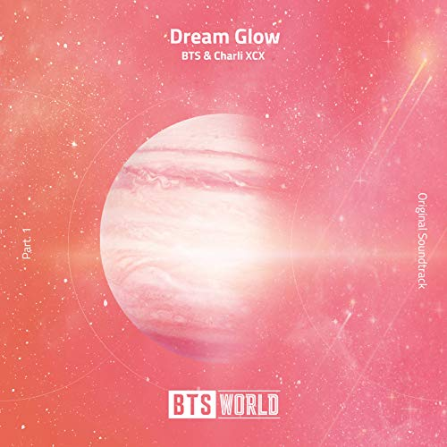 [Single]Dream Glow (BTS World Original Soundtrack) [Pt. 1] – BTS、Charli XCX [FLAC + MP3]