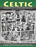 Celtic Session Songbook for Voice and Guitar: 170 Traditional Songs from Ireland, Scotland and Beyond, with large-print lyrics and chords for Guitar
