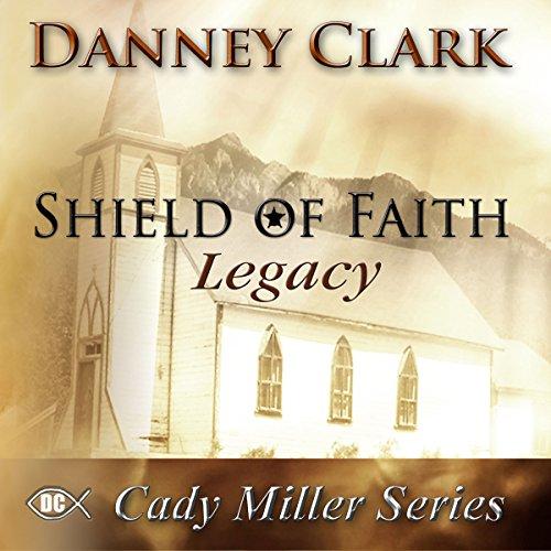 Shield of Faith: Legacy cover art