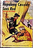 Hopalong Cassidy Sees Red. ( The Bar-20 Three)