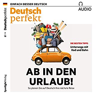 Deutsch perfekt Audio. 7/2018 Titelbild