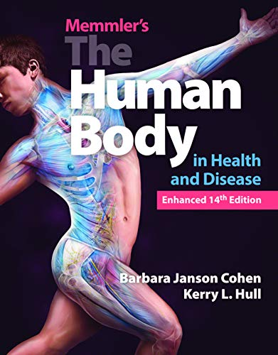 Memmler's The Human Body in Health and Disease, Enhanced Edition (English Edition)