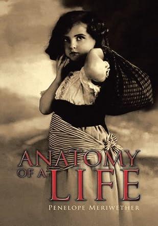 Anatomy of a Life